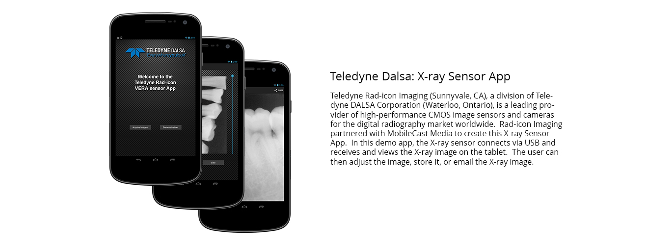 Teledyne Dalsa X-ray sensor app developed by MobileCast Media.
